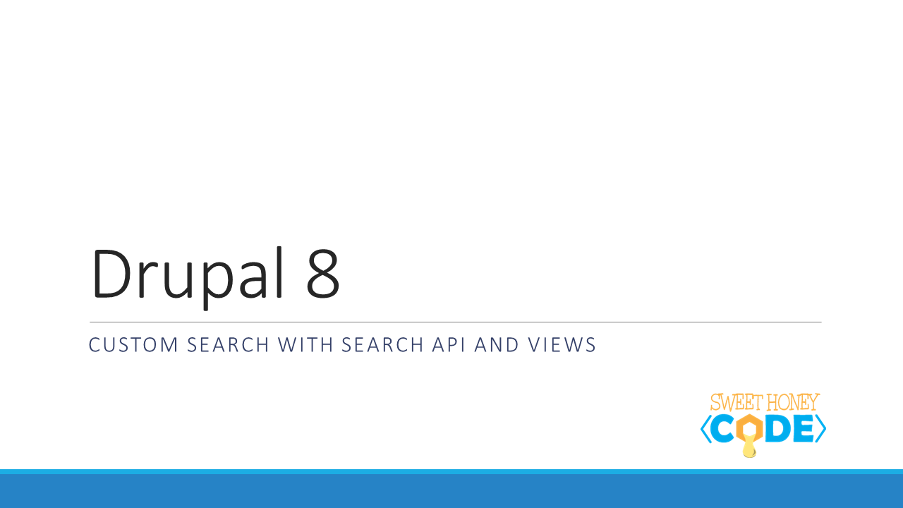 Custom search with search api and views drupal 8 sweet for Drupal custom view template