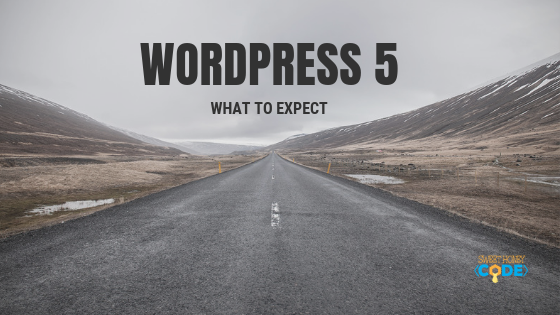 WordPress 5 What to expect