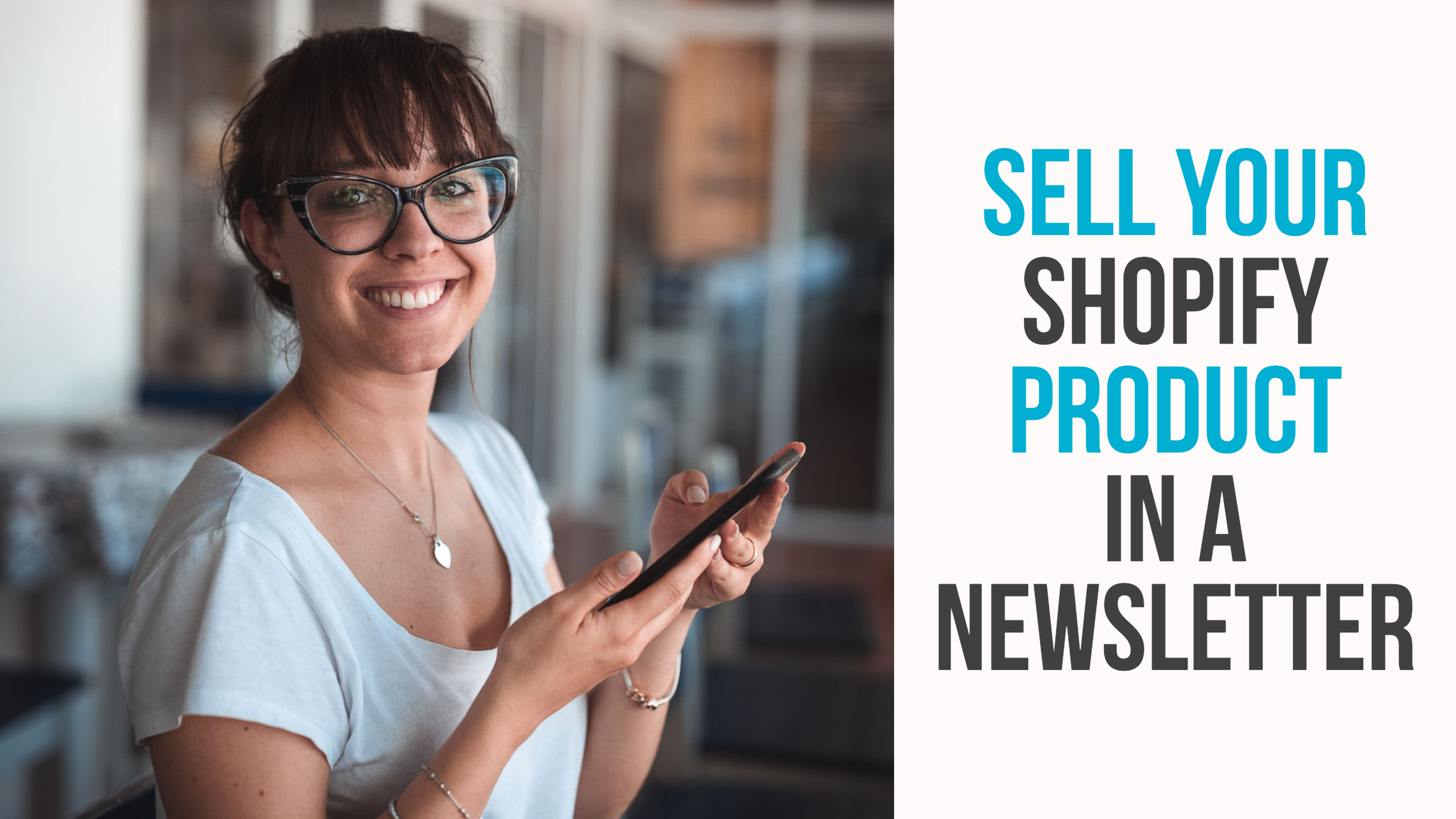 Sell your Shopify product in a newsletter
